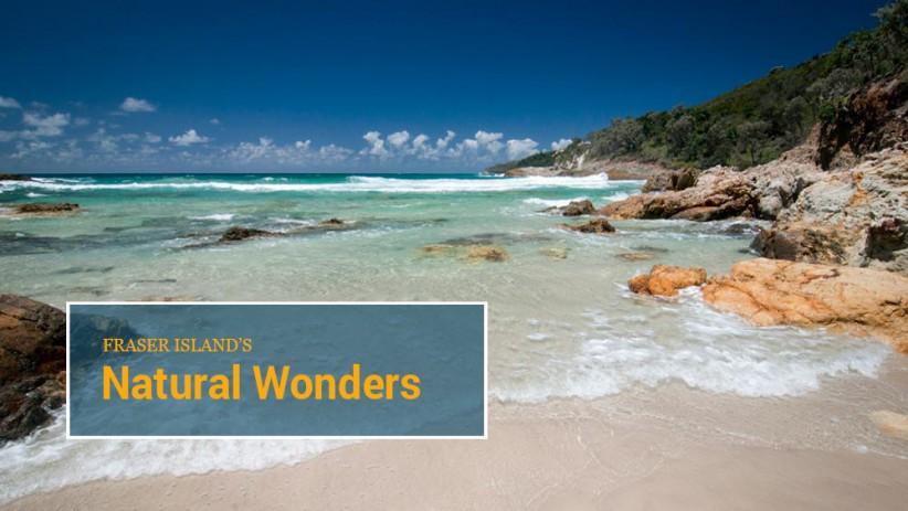 Fraser Island's Natural Wonders